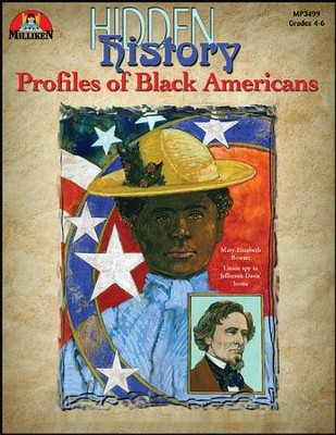 Hidden History: Profiles of Black Americans  -