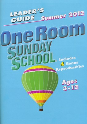 One Room Sunday School Extra Leader's Guide Summer 2012  -