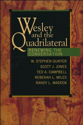 Wesley and the Quadrilateral   -     By: Stephen Gunter