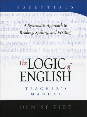 Logic of English Essentials Teacher's Manual   -     By: Denise Eide