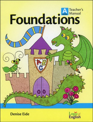 Foundations A, Teacher's Manual  -     By: Denise Eide