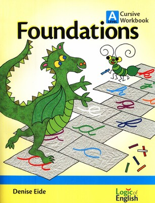 Foundations A, Cursive Workbook  -     By: Denise Eide