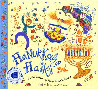 Hanukkah Haiku  -     By: Harriet Ziefert     Illustrated By: Karla Gudeon