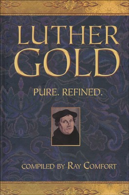 Luther Gold  -     By: Ray Comfort