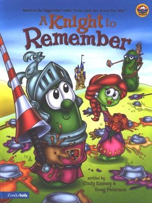 A Knight to Remember, A VeggieTales Picture Book   -     By: Cindy Kenney