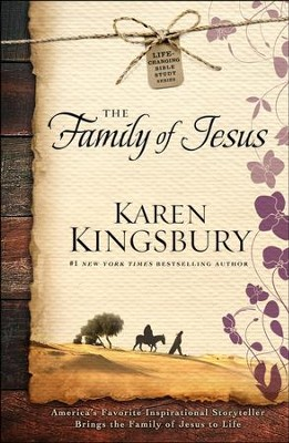 The Family of Jesus   -     By: Karen Kingsbury