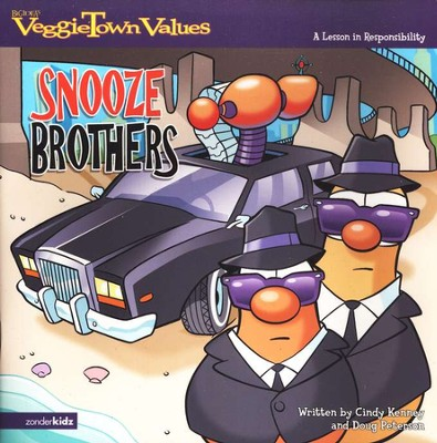 VeggieTown Values: The Snooze Brothers, A Lesson in  Responsibility  -     By: Cindy Kenney