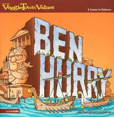 VeggieTown Values: Ben Hurry, A Lesson in Patience   -     By: Doug Peterson