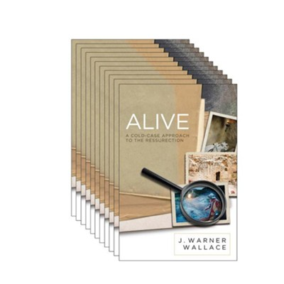 Alive: A Cold-Case Approach to the Resurrection, 10 Copies  -     By: J. Warner Wallace