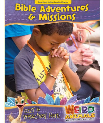 Ozzy's Preschool Park Bible Adventures & Missions Leader Manual  -