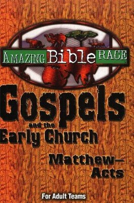 Gospels and the Early Church (Matthew - Acts)  -
