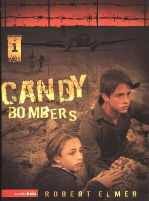 Candy Bombers: The Wall Trilogy #1   -     By: Robert Elmer