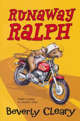 Runaway Ralph   -     By: Beverly Cleary, Paul Zelinsky, Louis Darling