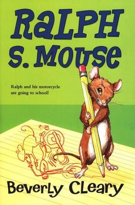 Ralph S. Mouse   -     By: Beverly Cleary, Paul Zelinsky
