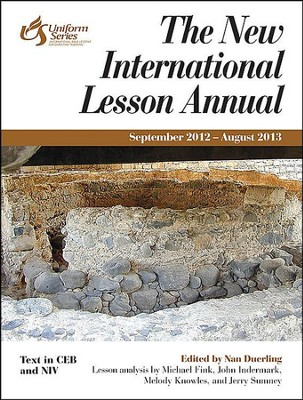New International Lesson Annual 2012-2013  -     By: Nan Duerling