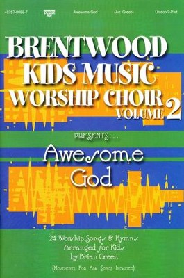 Brentwood Kids Music Worship Choir, Volume 2   -
