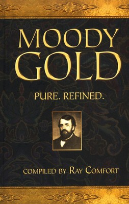 Moody Gold  -     By: Ray Comfort