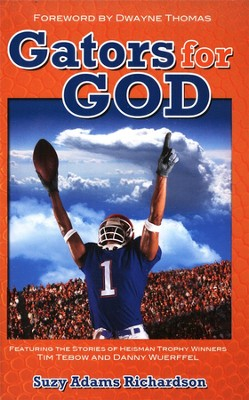 Gators for God  -     By: Suzy Richardson
