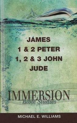 James, 1 & 2 Peter, 1, 2 & 3 John Jude   -     Edited By: Jack A. Keller Jr.     By: Michael E. Williams