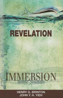 Immersion Bible Studies: Revelation  -     Edited By: Jack A. Keller     By: Henry G. Brinton & John Y.H. Yieh