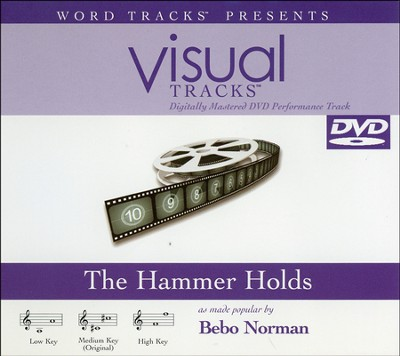 The Hammer Holds, Accompaniment DVD   -     By: Bebo Norman