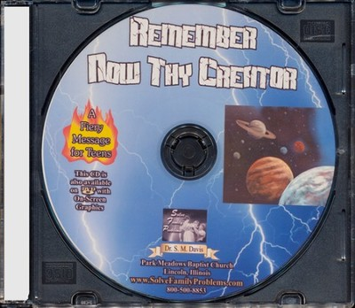 Remember Now Thy Creator Audio CD  -     By: Dr. S.M. Davis