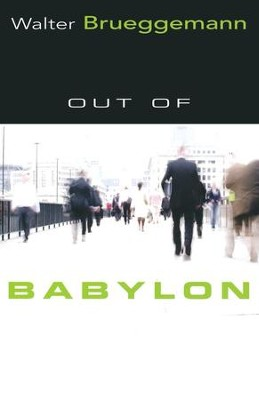 Out of Babylon  -     By: Walter Brueggemann