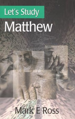 Let's Study Matthew  -     By: Mark Ross