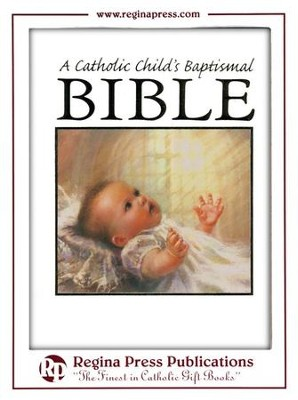 A Catholic Child's Baptismal Bible  -     By: Rev. Victor Hoagland