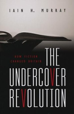 The Undercover Revolution  -     By: Iain H. Murray