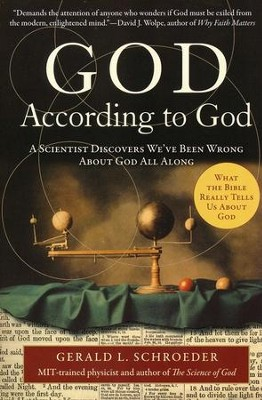 God According to God  -     By: Gerald Schroeder
