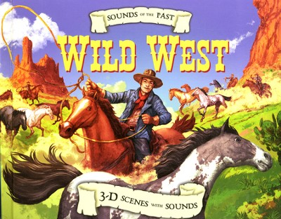 Wild West                                               Sound of the Past  -     By: Clint Twist