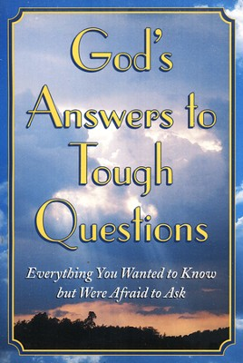 God's Answers to Tough Questions: Everything You Wanted to Know But Were Afraid to Ask - Slightly Imperfect  -