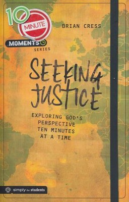 10 Minute Moments: Seeking Justice   -     By: Brian Cress