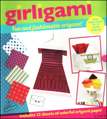 Girligami: Fun and Fashionable Origami   -     By: Cindy Ng
