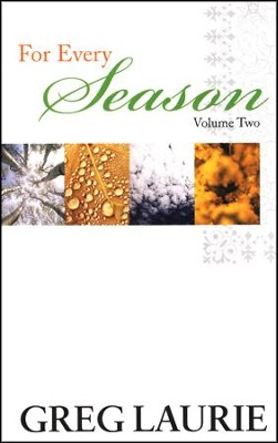 For Every Season, Volume 2  -     By: Greg Laurie