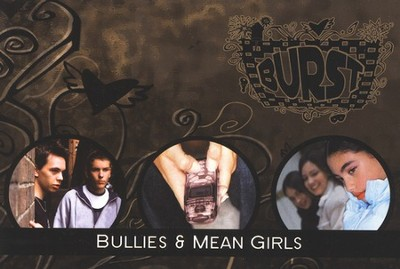 Burst: Bullies and Mean Girls student booklets - Topics for Today's Teens (pack of five)  -     By: Kara Lassen Oliver
