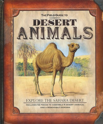 The Field Guide to Desert Animals  -     By: Nancy Honovich