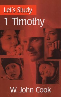 Let's Study 1 Timothy  -     By: W. John Cook