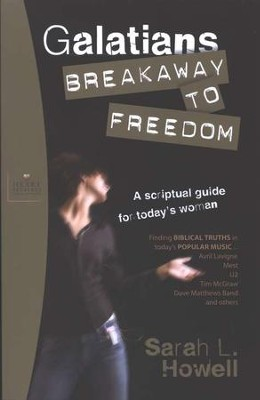 Galatians: Breakaway to Freedom  -     By: Sarah Howell
