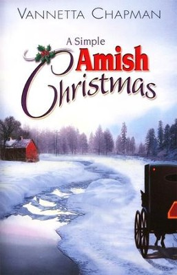 A Simple Amish Christmas  -     By: Vannetta Chapman
