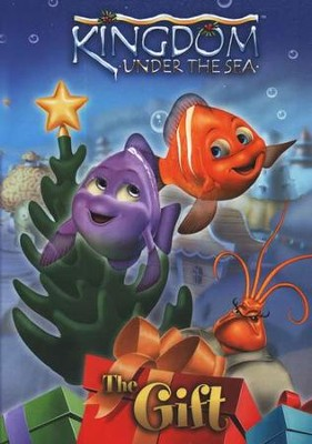 Kingdom Under The Sea: The Gift, DVD   -     By: Kingdom Under the Sea