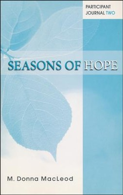 Seasons of Hope Participant Journal Two  -     By: M. Donna MacLeod