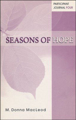 Seasons of Hope Participant Journal Four  -     By: M. Donna MacLeod