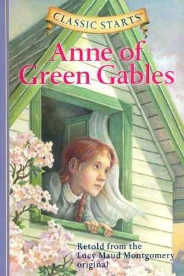 Classic Starts: Anne of Green Gables  -     By: L.M. Montgomery, Kathleen Olmstead     Illustrated By: Lucy Corvino