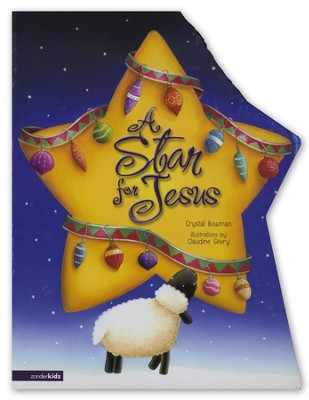 A Star for Jesus    -     By: Crystal Bowman