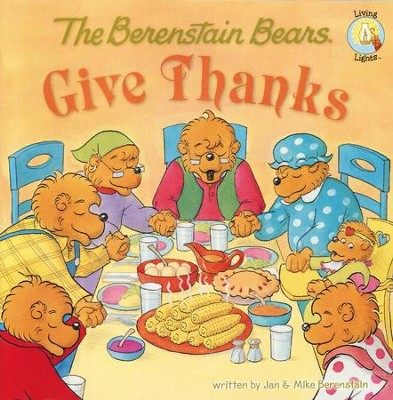 Living Lights: The Berenstain Bears Give Thanks  - Slightly Imperfect  -