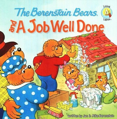 Berenstain Bears and a Job Well Done - Slightly Imperfect  -     By: Jan Berenstain, Mike Berenstain