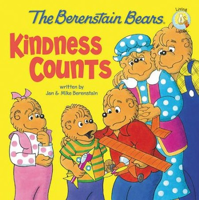 Living Lights: The Berenstain Bears Kindess Counts   -     By: Jan Berenstain, Mike Berenstain