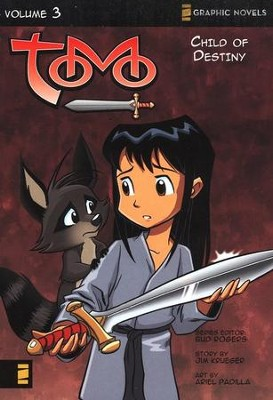 Child of Destiny, Tomo, Volume 3   -     By: Bud Rogers, Rob Corley